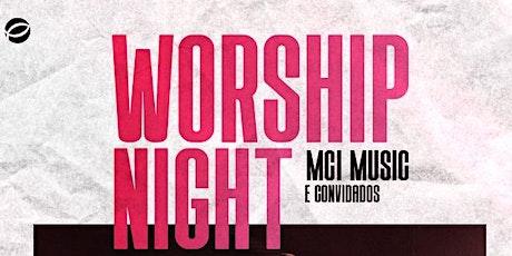 Worship Night - 19/06/2021 bilhetes