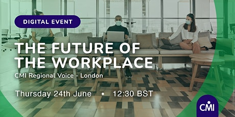 """The Future of the Workplace in the""""New Normal"""" tickets"""
