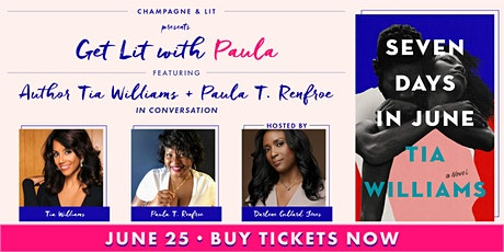Champagne & Lit Presents Get Lit With Paula In Conversation w/ Tia Williams tickets