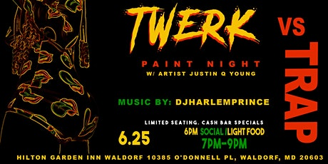 TWERK vs. TRAP PAINT NIGHT (WALDORF) tickets