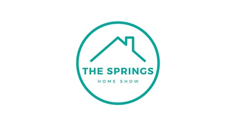 The Springs Home Show tickets