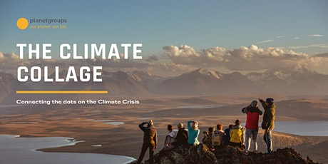 The Climate Collage: Connecting the dots on the Climate Crisis tickets