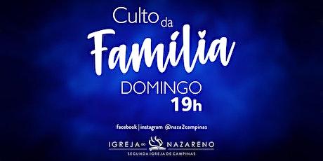 Cópia de Culto Da Família -  30/05 - 19h tickets
