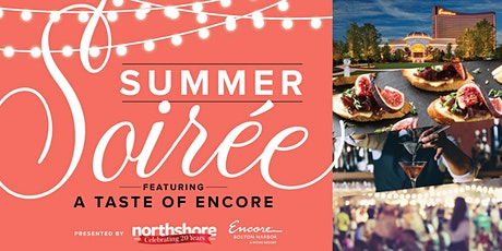 Northshore's Summer Soiree: A Taste of Encore tickets