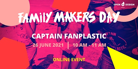 Captain FanPlastic (5 - 12-year olds) : ODA Family Makers Day tickets