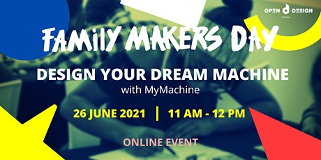 Design your Dream Machine (ages 6 – 9): ODA Family Makers Day tickets