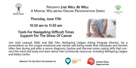 Tools for Navigating Difficult Times - Support For The Stress of Cancer tickets