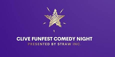 Clive FunFest Comedy Night Presented by Straw Inc. tickets