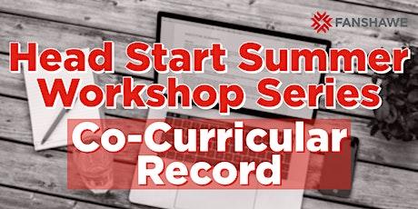 Head Start Summer Workshop Series: Co-Curricular Record biglietti