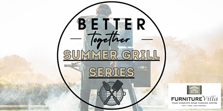 Better Together Summer Grilling Series- Episode 2: Beef tickets
