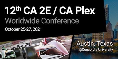 12th CA 2E/CA Plex Worldwide Conference - Austin tickets