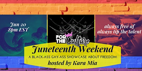 For The Culture: Juneteenth Weekend tickets