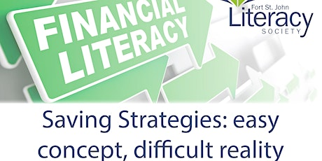 Financial Literacy - Saving Strategies: Easy Concept, Difficult Reality tickets