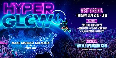 "HYPERGLOW West Virginia! - ""Make America Lit Again Tour"" tickets"