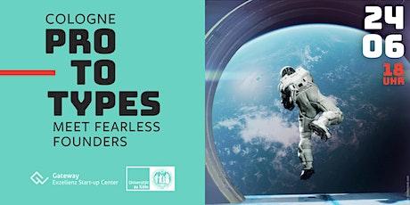 protoTYPES - Meet fearless founders biglietti