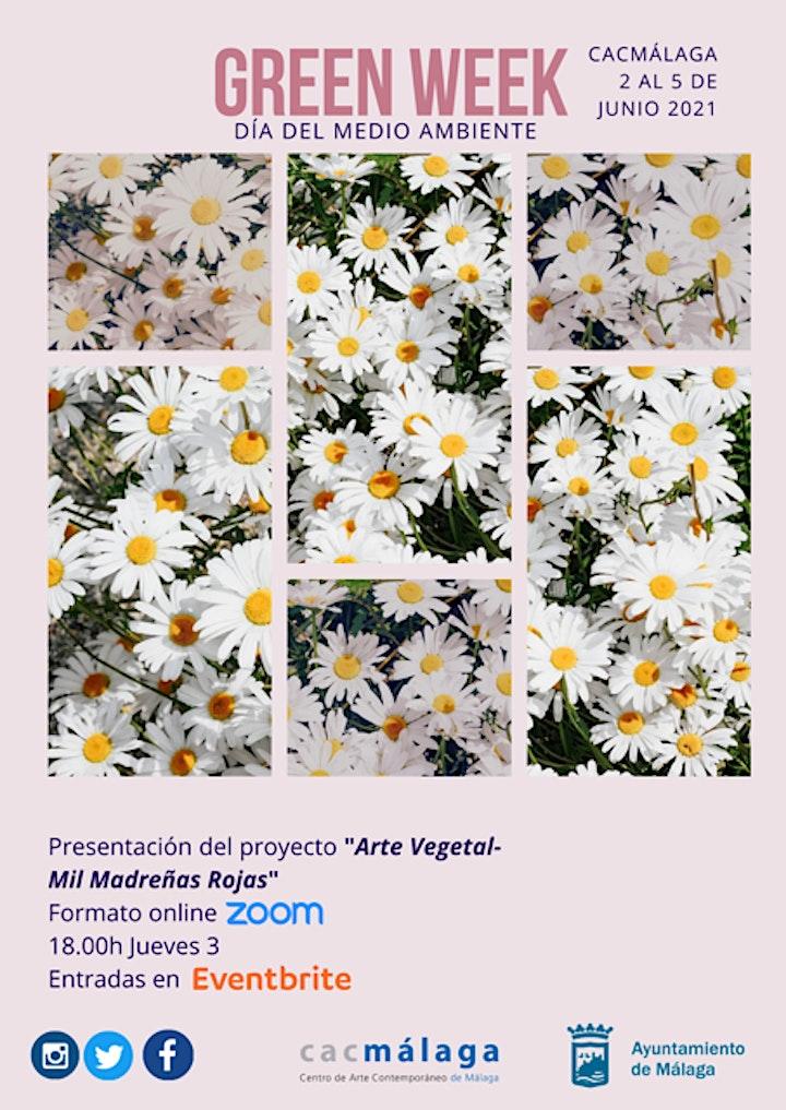 """Imagen de Green Week - Conferencia Proyecto """"Arte Vegetal – Mil Madreñas Rojas"""""""