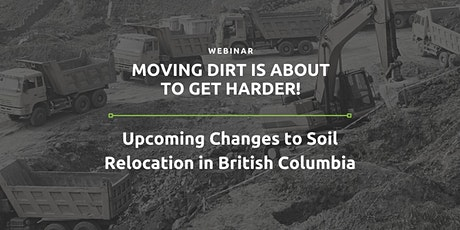 Upcoming Changes to Soil Relocation in British Columbia tickets