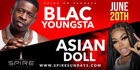 Blac Youngsta & Asian Doll Live In Concert -Sun Jun 20th @ Spire Night Club tickets