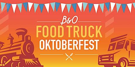 The B&O Food Truck Oktoberfest tickets