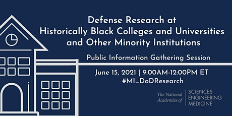 Defense Research at Historically Black Colleges & Universities  and MIs tickets