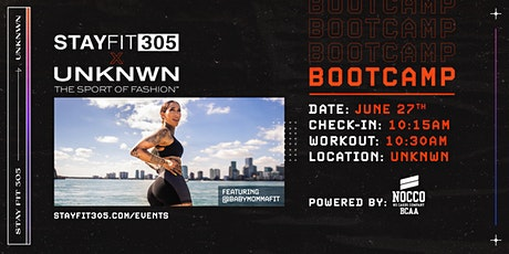 STAY FIT 305: UNKNWN Takeover Sweat - Bootcamp tickets