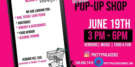 Outdoor Pop-Up Shop | Vendors Wanted tickets