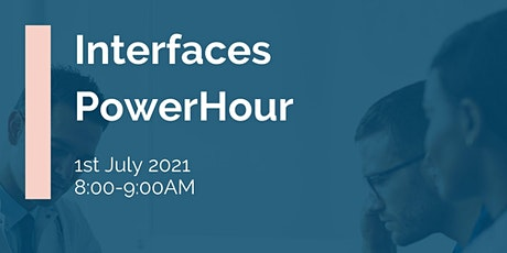 IHSCM POWER HOUR: Interfaces tickets