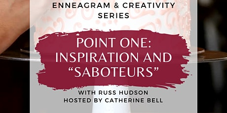 """Point One: Inspiration and """"Saboteurs"""" tickets"""