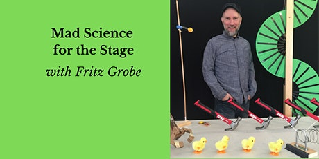 Mad Science for the Stage (Ages 8-12) tickets