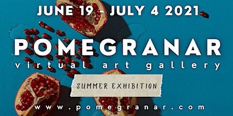 Pomegranar Virtual Art Gallery: Summer tickets