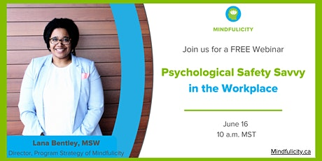 Free Webinar: Psychological Safety Savvy in the Workplace tickets