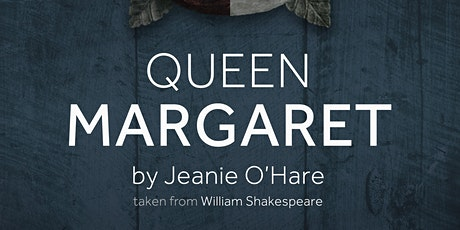 Queen Margaret: What did Shakespeare Get Right? tickets