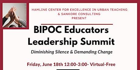 BIPOC Educators Leadership Summit tickets