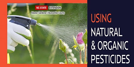 Gardening in the Mountains: Understanding Natural and Organic Pesticides tickets