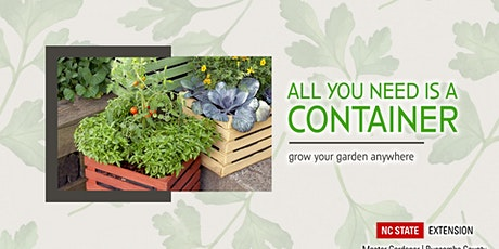 Saturday Seminar: Container Gardening With Vegetables and Herbs tickets