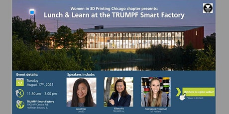 Women in 3D Printing Chicago | Lunch & Learn @ TRUMPF Smart Factory tickets