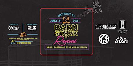 Barnstock Revival - North Carolina's BYOB Music Festival tickets