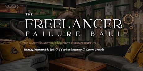 The Freelancer Failure Ball tickets
