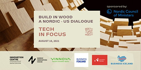 BUILD IN WOOD a Nordic- US Dialogue: TECH in focus tickets