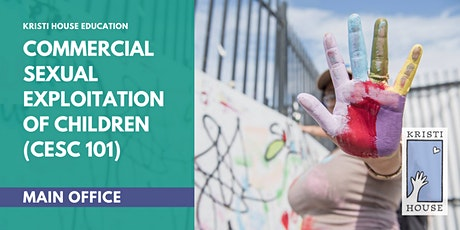 Webinar: Commercial Sexual Exploitation of Children (CSEC 101) tickets