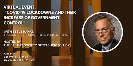 DC   Virtual: Covid-19 Lockdowns and their Increase of Government Control tickets