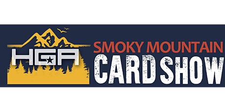 Smoky Mountain Card Show Ticket Sales tickets