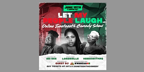 Let My People Laugh: Online Juneteenth Comedy Show tickets