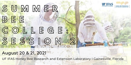 Summer Bee College 2021 (SESSION 2: August 20 & 21) tickets