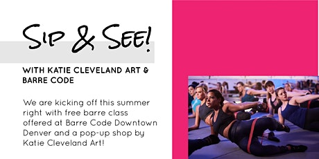 The Barre Code X Katie Cleveland Art Sip' n See! tickets