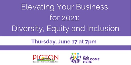 Elevating Your Business  for 2021:  Diversity, Equity and Inclusion tickets