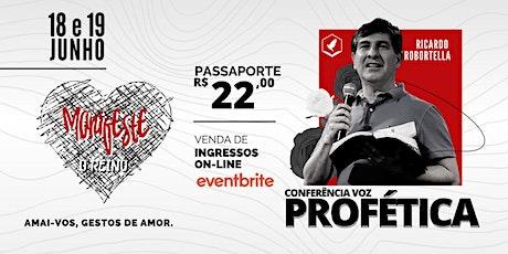 Conferência VOZ PROFÉTICA - Manifeste o Reino - Pr. Ricardo Robortella ingressos