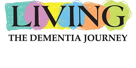 Living the Dementia Journey (virtual) tickets