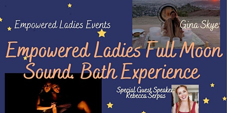 Empowered Ladies Full Moon South Bath Experience tickets