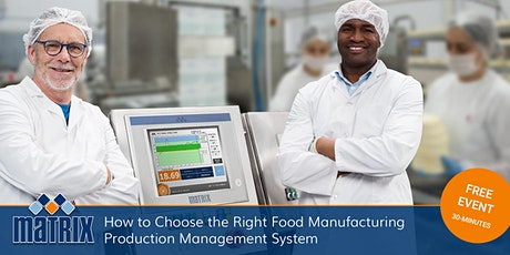 How to Choose the Right Food Manufacturing Production Management System tickets